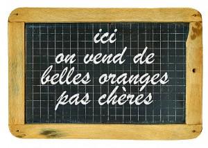 ici-on-vend-de-belles-oranges-pas-cheres---